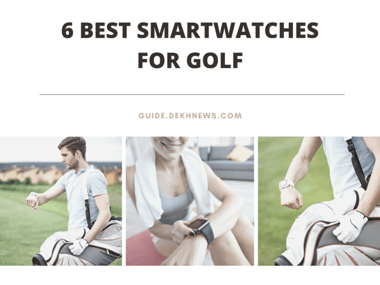 6 Best Smartwatches for Golf