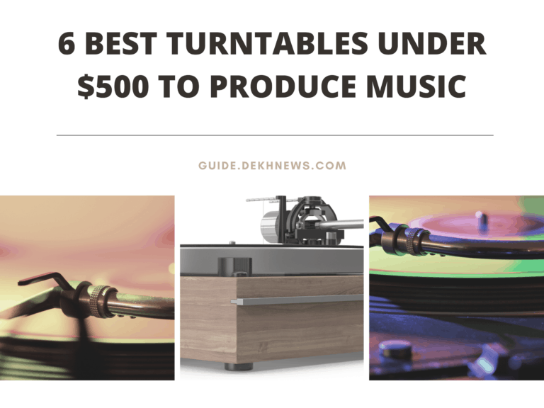 6-Best-Turntables-under-500-to-Produce-Music.