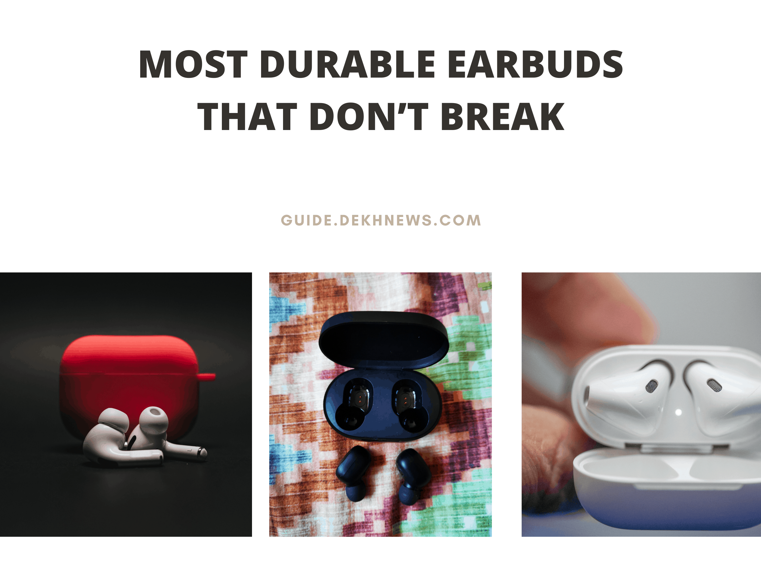 Most Durable Earbuds That Don't Break